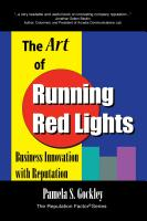 The Art of Running Red Lights